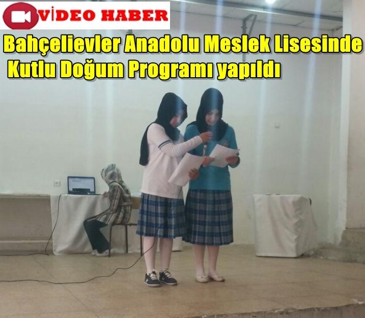 Bahçelievler Anadolu Meslek Lisesinde Kutlu Doğum Programı