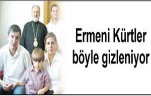 Ermeniler Kimliklerini Böyle Gizlemişler!..