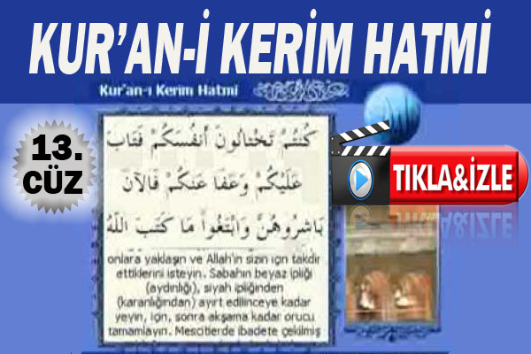 Kur'an-ı Kerim Hatmi Şerifi Cüz 13