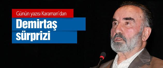 Karaman'dan Demirtaş'a destek