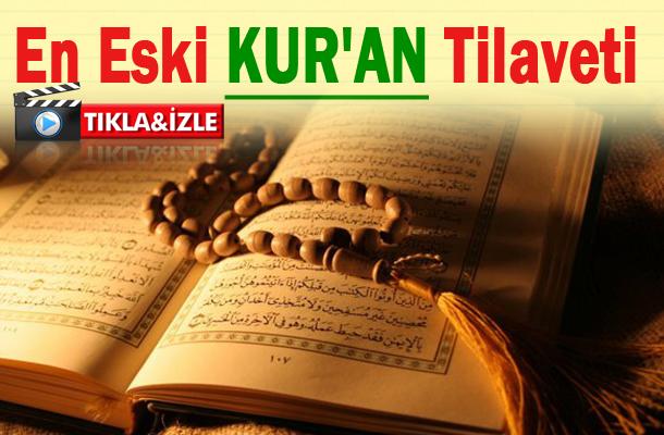 En Eski Kur'an Tilaveti Kaydı ortaya çıktı