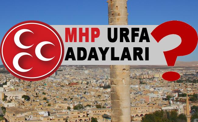 MHP Şanlıurfa Adayları belli oldu