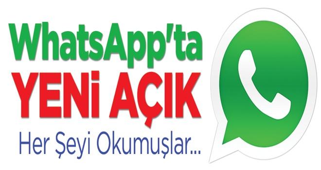 Whatsapp Yazılan her şeyi okumuşlar!