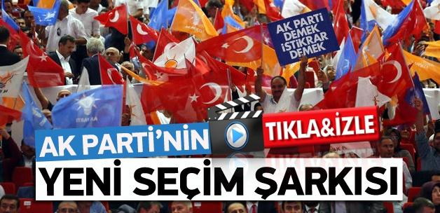 AK Parti'nin seçim şarkısı: