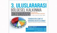 3. Bölgesel Kalkınma Konferansı Bingöl'de yapılacak