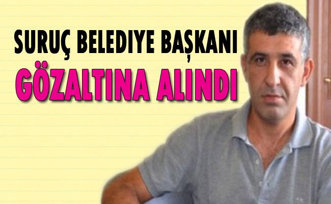 DBP'li Suruç Belediye Başkanı gözaltına alındı