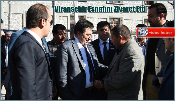 Vali İzzettin Küçük Viranşehir Esnafını Ziyaret Etti