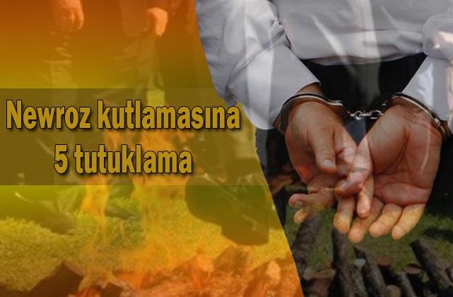 Siverek'te Newroz kutlamalarıyla ilgili flaş gelişme! 5 kişi tutuklandı