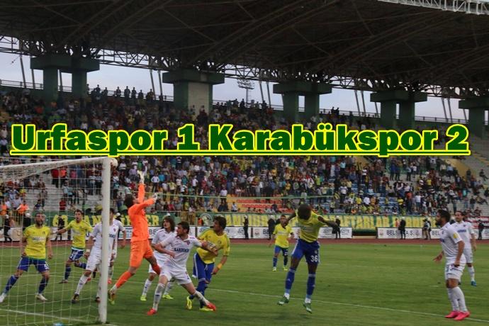 Şanlıurfaspor kendi sahasında K. Karabükspor boyun eğdi 1-2