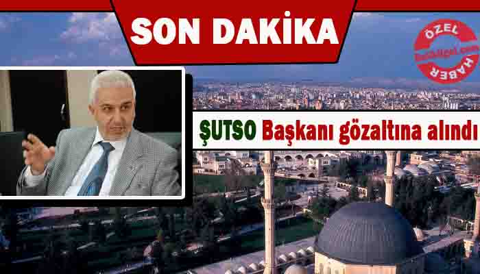 ŞUTSO Başkanı Sabri Ertekin'de gözaltına alındı