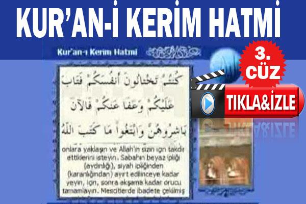 Ramazan ayında Kur'anı Kerim Hatimi yapmak isteyenler - 3. Cüz