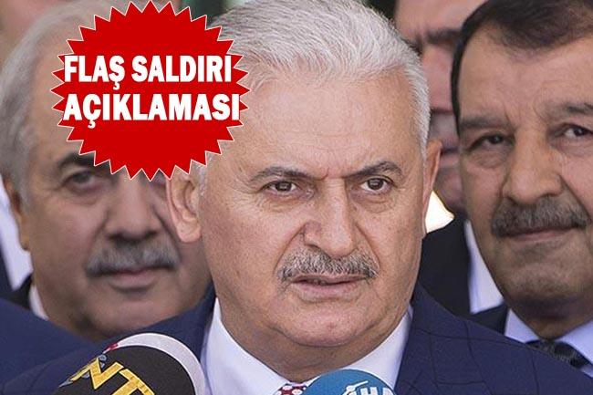 Başbakan Binali Yıldırım'dan flaş saldırı açıklaması