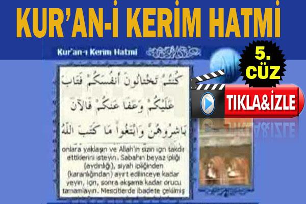 Kur'an-ı Kerim hatmi 5. cüz izle