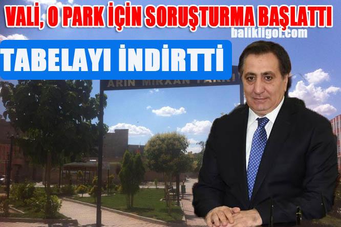 Valilik, Suruçta'ki parkın tabelasını indirtti ve soruşturma başlattı