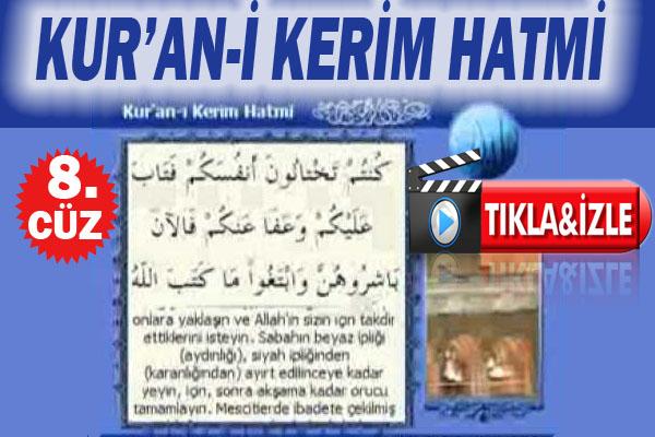 Kur'an-ı Kerim hatmi 8. cüz izle