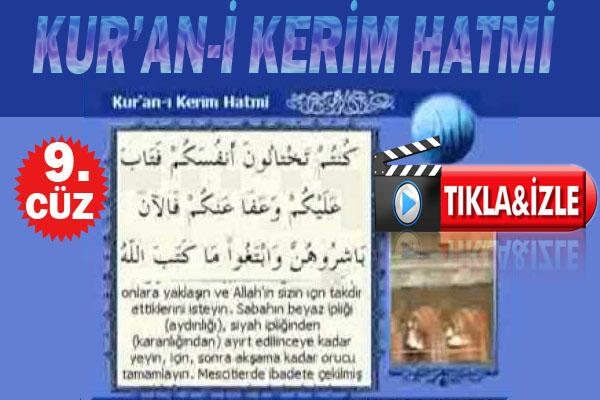 Kur'an-ı Kerim hatmi 9. cüz izle (13,06,2016)