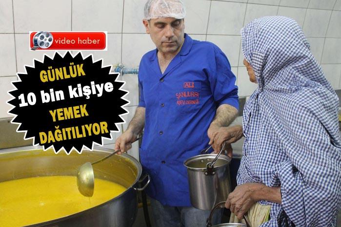 Urfa'da hergün 10 bin kişiye yemek dağıtıyorlar