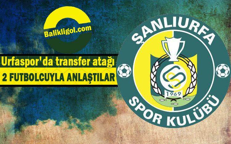 Urfaspor'da transfer atağı - 2 Futbolcuyla anlaşma imzaladılar