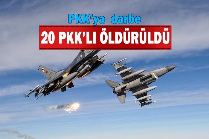 Son Dakika! PKK'ya hava operasyonu, 20 PKK'lı öldürüldü