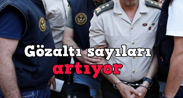 Şimdiye Kadar kaç kişi gözaltına alındı-kaç kişi tutuklandı?