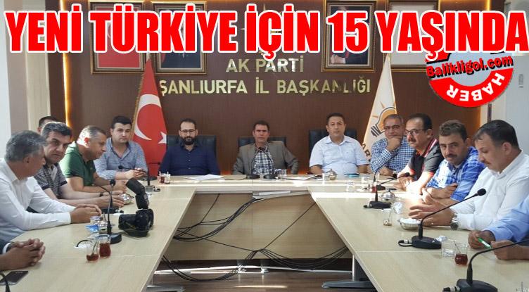 AK Parti Şanlıurfa'da 15 Yaşını kutladı