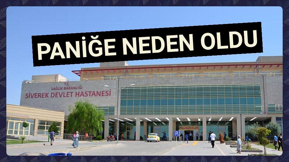 Şanlıurfa Siverek Devlet Hastanesinde canlı bomba ihbarı