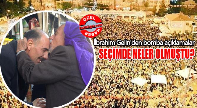 İbrahim Gelin: FETÖ'cular bana seçimi kaybettirdi