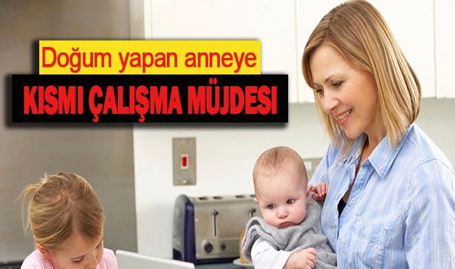 Doğum yapan anneye müjde! yeni düzenleme geliyor