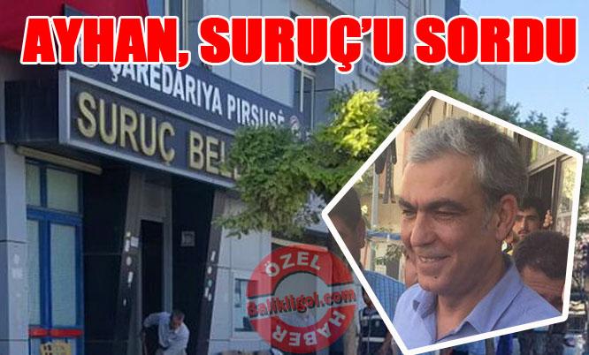 Vekil Ayhan, Bakan Soylu'ya Suruç Kayyımını sordu