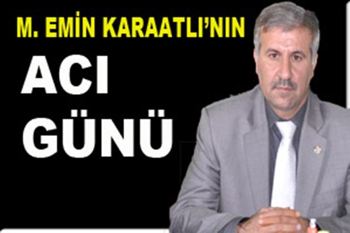 Odaları Birlik Başkan vekili Mehmet Emin Karaatlı'nın Annesi vefat etti