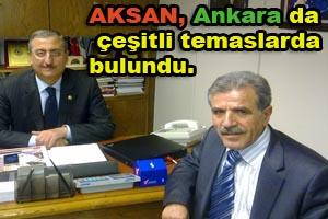 AKSAN , Ankara da çeşitli temaslarda bulundu.