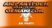 AK Parti-den milletvekili olmak zor