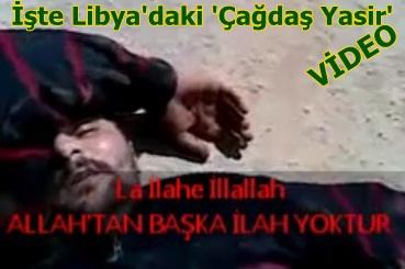 İşte Libya'da Katliam Görüntüleri-VİDEO