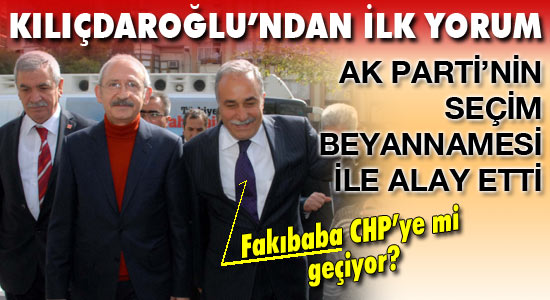 Kılıçdaroğlu; Fakıbaba başarılıdır