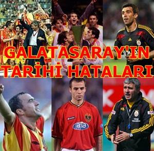 Galatasaray'ın tarihi hataları