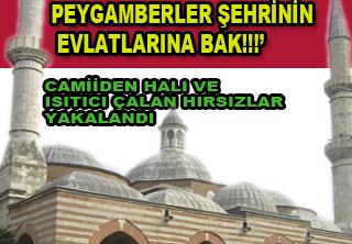 Camii Hırsızları yakalandı
