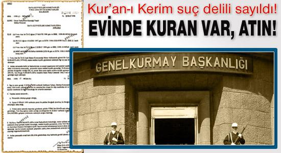 TSK, Kur'an-ı Kerim suç delili saydı