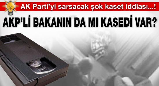 AKP'li bakanın da mı kasedi var?