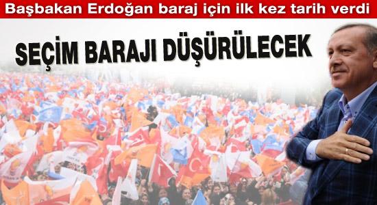 Başbakan Erdoğan seçim barajını düşürecek