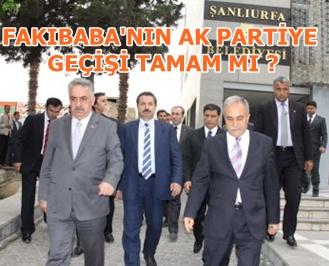 Fakıbaba'nın AK Partiye geçişi tamam mı?