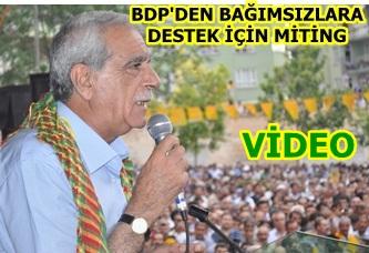 BDP'den BDP'li bağımsızlara destek için miting