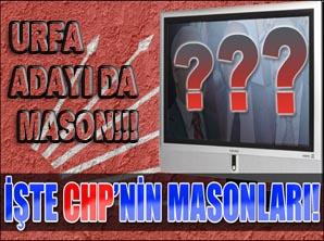 Şanlıurfa'da CHP'nin Mason Aday!!!