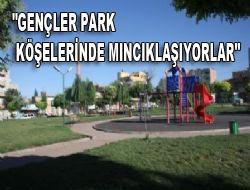 Vatandaş bu parklarda oturamıyor