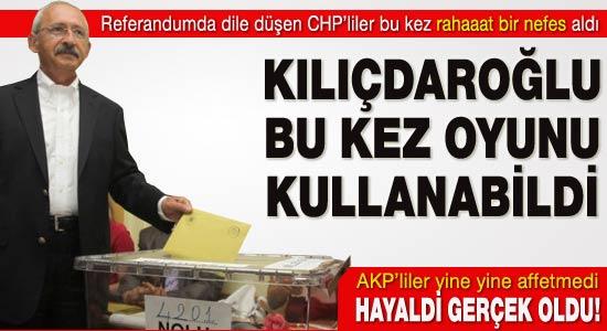 Kılıçdaroğlu bu kez oyunu kullanabildi