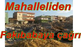 Mahalle sakinlerinden Fakıbaba'ya çağrı