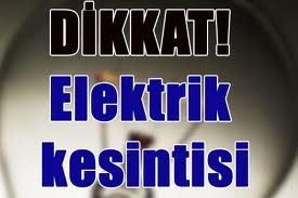 DİKKAT! ENERJİ KESİNTİSİ