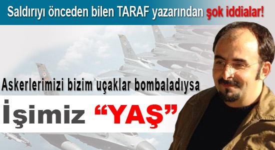 13 askeri bizim uçaklar mı bombaladı?