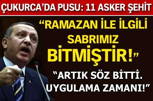 Erdoğan; Söz değil uygulama zamanı