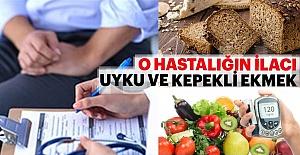 Diyabetin ilacı kepekli ekmek ve düzenli uyku