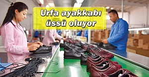 İşsizlik oranı %18'e çıkan Şanlıurfa ayakkabı üssü oluyor